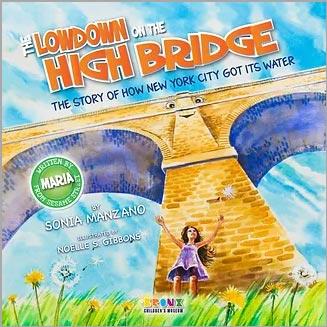Lowdown on the High Bridge - Books by Sonia Manzano
